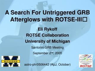 A Search For Untriggered GRB Afterglows with ROTSE-III