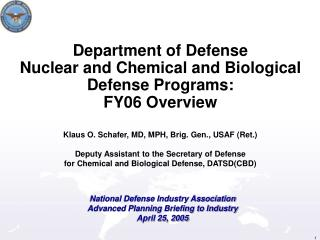 Department of Defense  Nuclear and Chemical and Biological Defense Programs: FY06 Overview