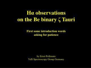 The binary system  z  Tau
