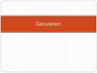 C alculation