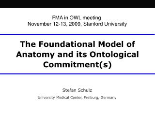 The Foundational Model of Anatomy and its Ontological Commitment(s)