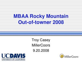 MBAA Rocky Mountain  Out-of-towner 2008