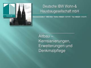 Deutsche IBW Wohn-& Hausbaugesellschaft mbH