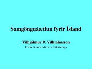 Samgönguáætlun fyrir Ísland
