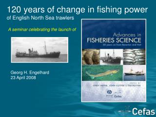 120 years of change in fishing power of English North Sea trawlers