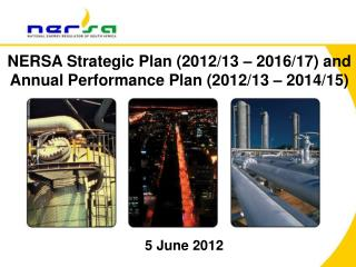 NERSA Strategic Plan (2012/13 – 2016/17) and Annual Performance Plan (2012/13 – 2014/15)