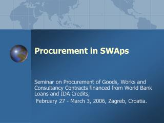 Procurement in SWAps
