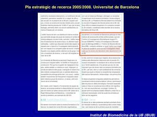 Pla estratègic de recerca 2005/2008. Universitat de Barcelona