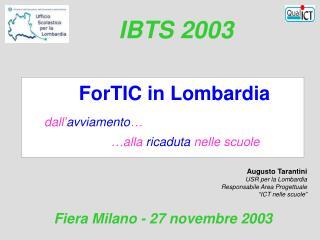 Augusto Tarantini USR per la Lombardia Responsabile Area Progettuale �ICT nelle scuole�