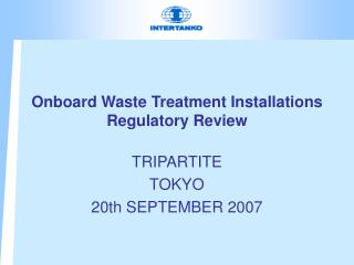 Onboard Waste Treatment Installations Regulatory Review