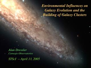 Environmental Influences on Galaxy Evolution and the Building of Galaxy Clusters