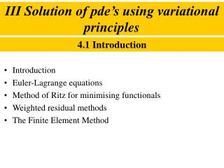 III Solution of pde's using variational principles