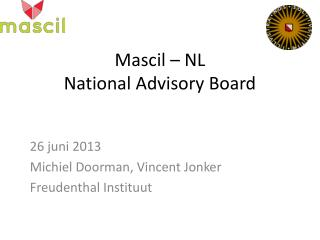 Mascil  – NL National  Advisory  Board