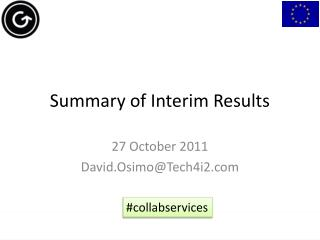 Summary of Interim Results