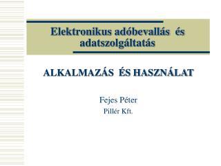 Elektronikus adóbevallás  és adatszolgáltatás