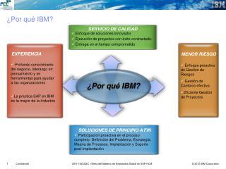 ¿ Por qué IBM?