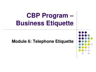 CBP Program � Business Etiquette