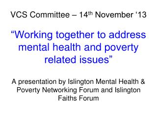 VCS Committee – 14 th  November '13