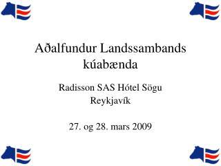Aðalfundur Landssambands kúabænda