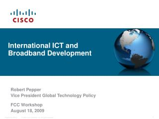 International ICT and Broadband Development