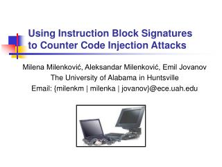 Using Instruction Block Signatures  to Counter Code Injection Attacks