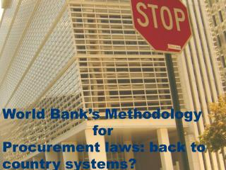 World Bank�s new methodology