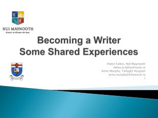 Becoming a Writer Some Shared Experiences