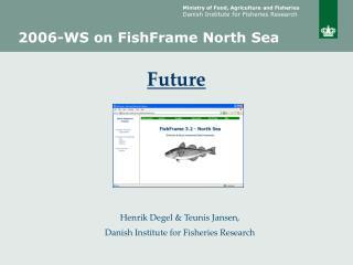 2006-WS on FishFrame North Sea