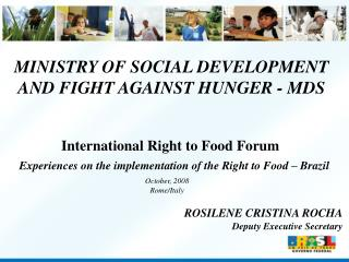 MINISTRY OF SOCIAL DEVELOPMENT AND FIGHT AGAINST HUNGER - MDS