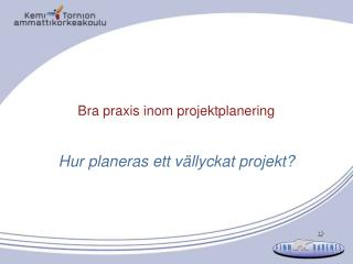Bra praxis inom projektplanering