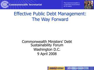 Effective Public Debt Management: The Way Forward