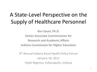 A State-Level Perspective on the Supply of Healthcare Personnel