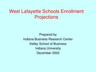 West Lafayette Schools Enrollment Projections