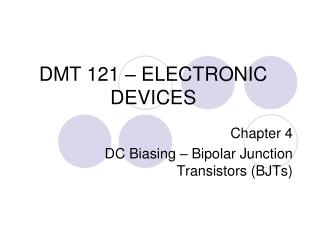DMT 121 – ELECTRONIC DEVICES