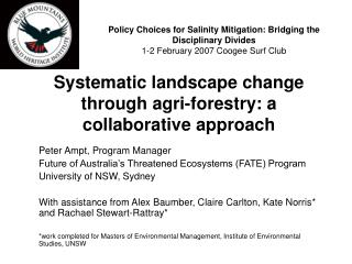 Peter Ampt, Program Manager Future of Australia's Threatened Ecosystems (FATE) Program