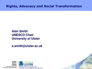 Rights, Advocacy and Social Transformation