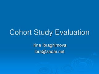 Cohort Study Evaluation
