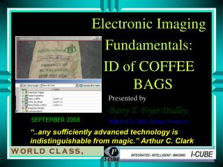 Electronic Imaging  Fundamentals:  ID of COFFEE BAGS