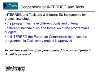 Cooperation of INTERREG and Tacis