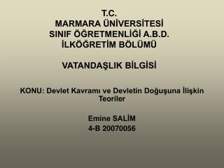 T.C. MARMARA ÜNİVERSİTESİ SINIF ÖĞRETMENLİĞİ A.B.D. İLKÖĞRETİM BÖLÜMÜ VATANDAŞLIK BİLGİSİ