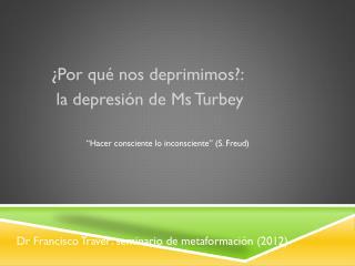 Dr Francisco Traver: seminario de metaformación (2012)