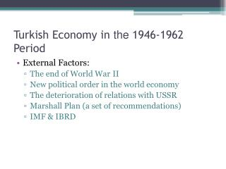Turkish Economy in  the  1946-1962 Period