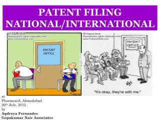 PATENT FILING  NATIONAL/INTERNATIONAL