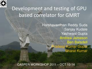 Development and testing of GPU based correlator for GMRT