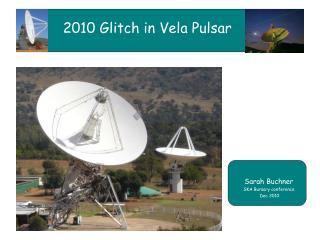 2010 Glitch in Vela Pulsar