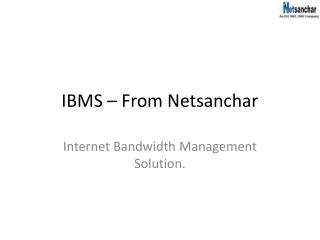 IBMS – From Netsanchar