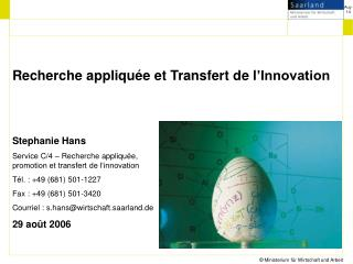 Recherche appliquée et Transfert d e l 'Innovation