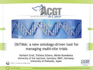 ObTiMA: a new ontology-driven tool for managing multi-site trials