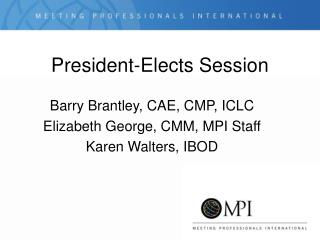 President-Elects Session