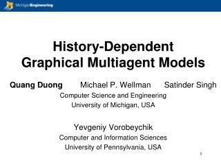 History-Dependent  Graphical Multiagent Models